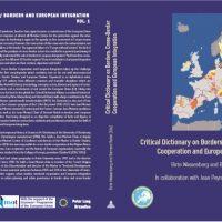 Dictionnaire critique des frontières, de la coopération transfrontalière et de l'intégration européenne